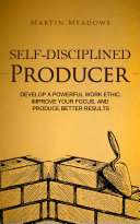 Self-Disciplined Producer