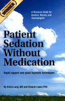 Patient Sedation Without Medication