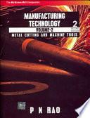 MANUFACTURING TECHNOLOGY VOL II 2E