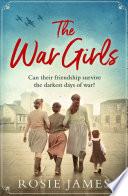 The War Girls  a heartwarming World War Two saga perfect for fans of Nancy Revell