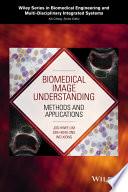 Biomedical Image Understanding