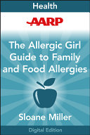 AARP Allergic Girl Family Guide to Food Allergies ebook