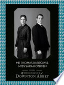 Mr Thomas Barrow and Miss Sarah O   Brien  Downton Abbey Shorts  Book 8