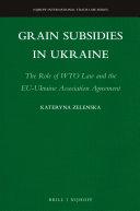 Grain Subsidies in Ukraine