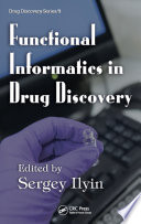 Functional Informatics in Drug Discovery