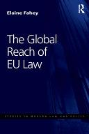 The Global Reach of EU Law