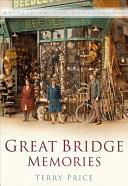 Great Bridge Memories
