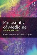 Philosophy of Medicine Book