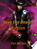 Save the Beauty Legion