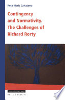 Contingency and Normativity: The Challenges of Richard Rorty