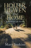 Holler, Heaven and Home [Pdf/ePub] eBook