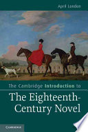 The Cambridge Introduction To The Eighteenth Century Novel
