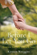 Before I Let You Go Book