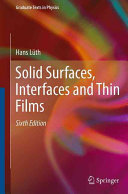 Solid Surfaces  Interfaces and Thin Films