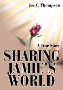 Sharing Jamie s World