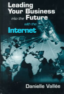 Leading Your Business into the Future with the Internet