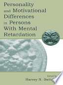 Personality and Motivational Differences in Persons With Mental Retardation Book PDF