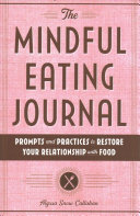 The Mindful Eating Journal