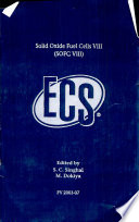 """""""Solid Oxide Fuel Cells VIII: (SOFC VIII): Proceedings of the International Symposium"""" by Subhash C. Singhal, M. Dokiya, Electrochemical Society. High Temperature Materials Division, Electrochemical Society. Battery Division, Electrochemical Society. Energy Technology Division, SOFC Society of Japan"""