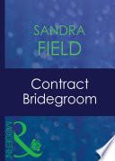 Contract Bridegroom (Mills & Boon Modern)