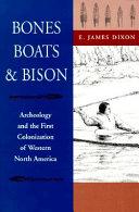 Bones  Boats   Bison