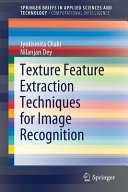 Texture Feature Extraction Techniques for Image Recognition