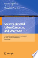 Security Enriched Urban Computing And Smart Grid Book PDF