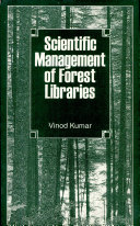 Scientific Management Of Forest Libraries