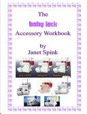 The Babylock Overlocking Accessory Workbook