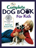 Complete Dog Book For Kids