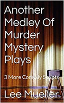 Another Medley Of Murder Mystery Plays