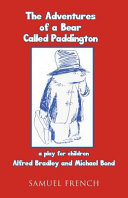 The Adventures of a Bear Called Paddington