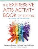 The Expressive Arts Activity Book