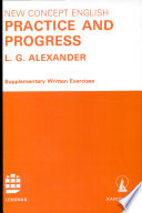 New Concept English PRACTICE AND PROGRESS, Supplementary Written Exercises