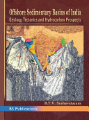 Offshore Sedimentary Basins Of India Geology Tectonics And Hydrocarbon Prospects Book PDF
