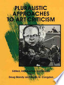 Pluralistic Approaches to Art Criticism