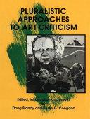 Pluralistic Approaches to Art Criticism ebook