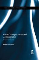 Black Cosmopolitanism and Anticolonialism