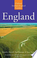 England  : An Oxford Archaeological Guide to Sites from Earliest Times to AD 1600