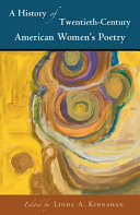 A History of Twentieth-Century American Women's Poetry