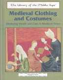 Medieval Clothing and Costumes