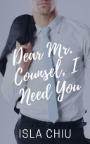 Dear Mr  Counsel  I Need You