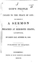 God's People called to the peace of God: the substance of a sermon, etc. [By William Crowther.]