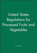 United States Regulations for Processed Fruits and Vegetables