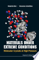 Materials Under Extreme Conditions  Molecular Crystals At High Pressure