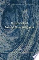 Handbook Of Nordic New Religions