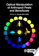 Optical Manipulation of Arthropod Pests and Beneficials Book