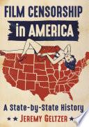 Film Censorship in America Book