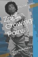 Zai s Growing Pain