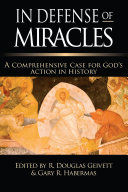 In Defense of Miracles Book PDF